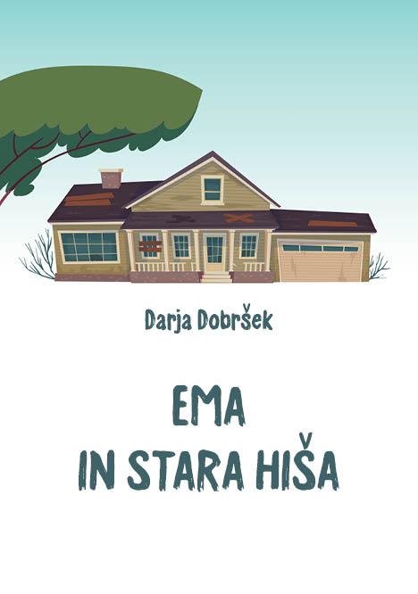 E-KNJIGA: Ema in stara hiša