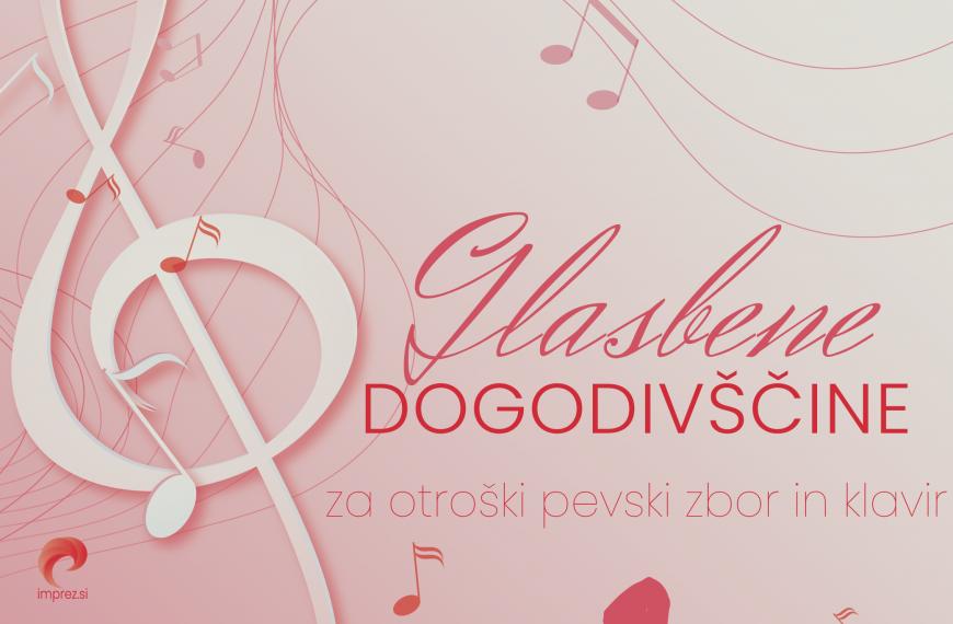 NOTE: Glasbene dogodivščine za otroški pevski zbor in klavir, Zvezek 1